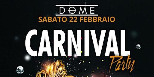 Carnival Party - DRINK OMAGGIO ESCLUSIVA ONLINE - 22 febbraio 2020 - DOME