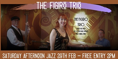 The Figiro Trio Jazz - Free Saturday Afternoons