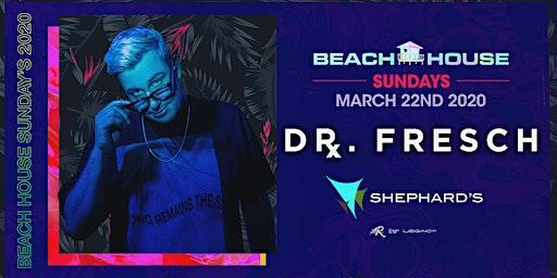 Dr. Fresch at Beach House Sundays 2020