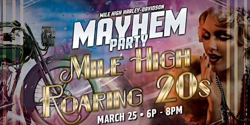 Mile High  Roaring  20s Mayhem Party