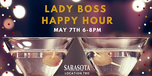 #LadyBoss Happy Hour 3!