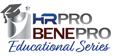 "HRPro/BenePro's Educational Series ""Understanding the Employee Experience"" tickets"