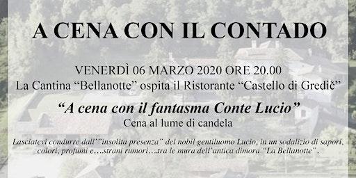 """""""A Cena con il fantasma Conte Lucio"""""""