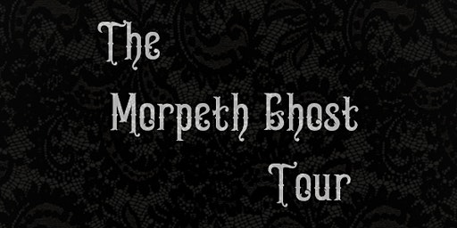 Morpeth Ghost Tour