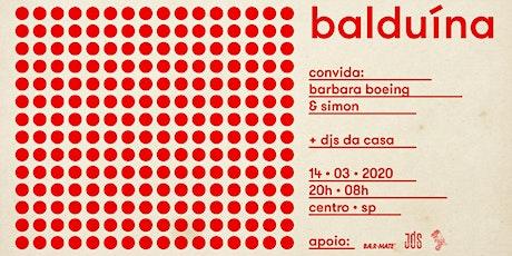 Balduina convida Barbara Boeing e Simon em 20.06 ingressos