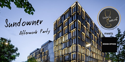 Sundowner Afterwork Party @NOVE München 19.03