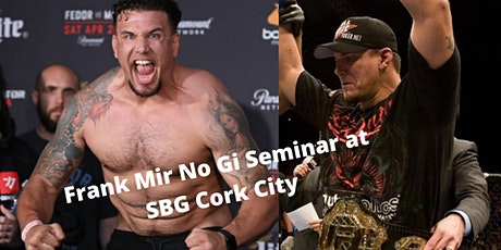 Frank Mir  No Gi Seminar tickets