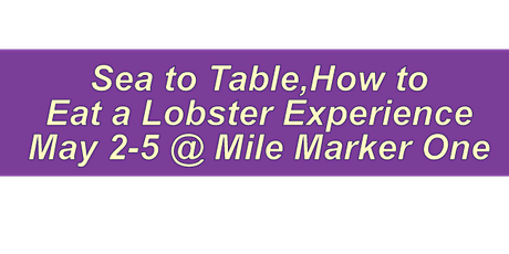How to Eat  A Lobster Experience tickets