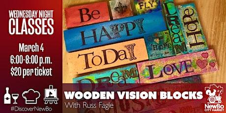 Wednesday Class: Wooden Vision Blocks tickets