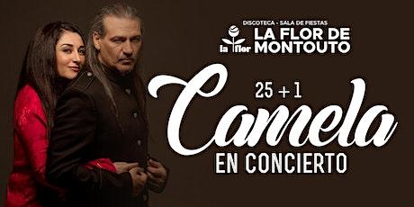 """CAMELA """"En Concierto"""" 25 Aniversario entradas"""