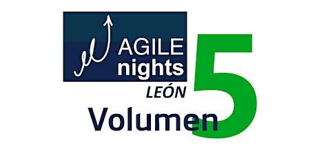 Agile Nights León Volumen 5 entradas
