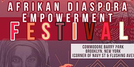 The Afrikan Diaspora Empowerment Festival tickets