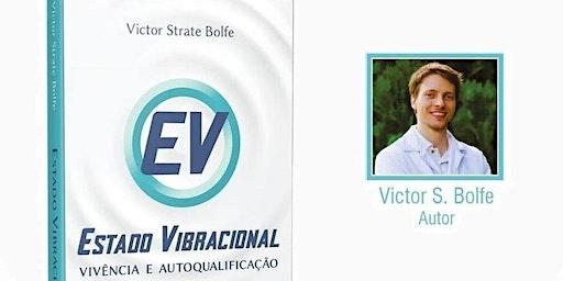 LANÇAMENTO DE LIVRO - ESTADO VIBRACIONAL