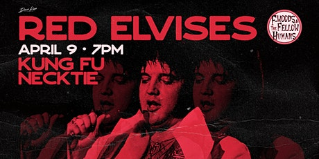 Red Elvises ~ F. Woods and The Fellow Humans tickets