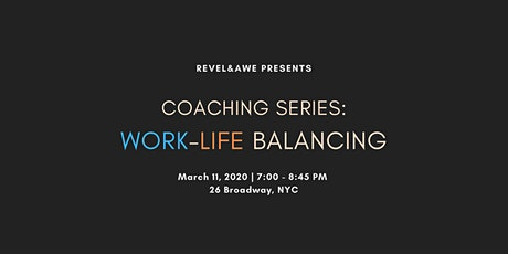 Coaching Series: Work-Life Balancing tickets