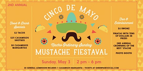 2nd Annual Cinco de Mayo Mustache Fiestaval tickets