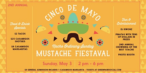 2nd Annual Cinco de Mayo Mustache Fiestaval