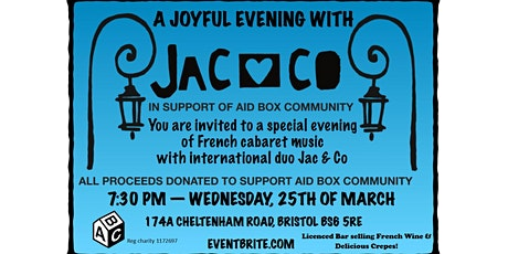 Jac & Co - An Evening of French Cabaret Music for Aid Box Community! tickets