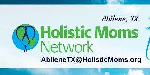 Holistic Moms Network Abilene Kickoff
