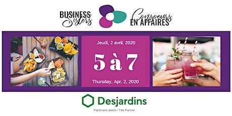 Business Sisters Networking / Consoeurs en Affaires 5 à 7 billets