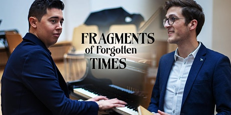 FRAGMENTS OF FORGOTTEN TIMES Tickets