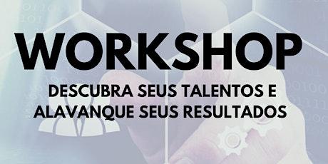 Workshop | Descubra seus Talentos ingressos