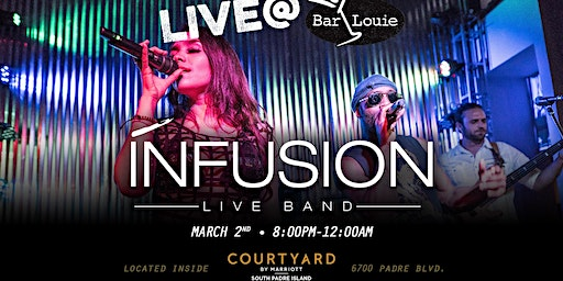 Infusion Performing Live at Bar Louie South Padre Island
