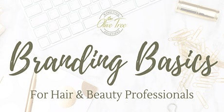 Branding Basics for Hair & Beauty Professionals tickets