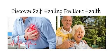 Discover Self Healing For Your Health  (English , Mandarin & B. Malaysia) tickets
