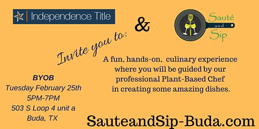 (Private Event) Independence Title with Saute and Sip