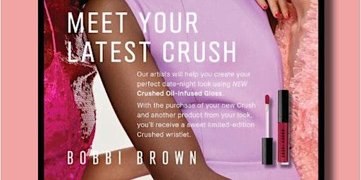 Bobbi Brown Meet Your Latest Crush Event