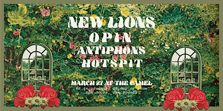New Lions, Opin, Antiphons, HotSpit tickets