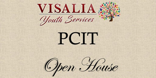 TPOCC Visalia Youth Services - PCIT Open House