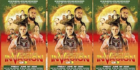 CACTUS INVASION tickets