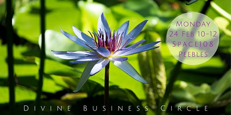 Divine Business Circle Peebles, Mon 24th February tickets