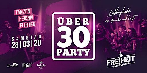 ÜBER 30 PARTY - die Premiere im FREIHEIT Eventcenter