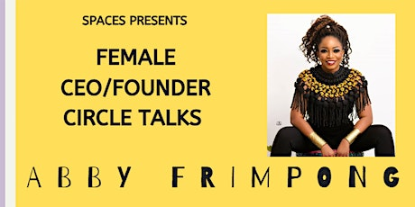 Female Founder/CEO Circle Talks tickets