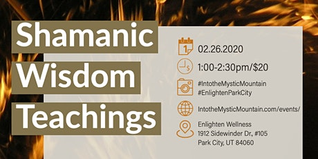 Shamanic Wisdom Teachings tickets