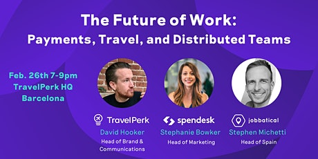 The Future of Work: Payments, Travel, and Distributed Teams tickets