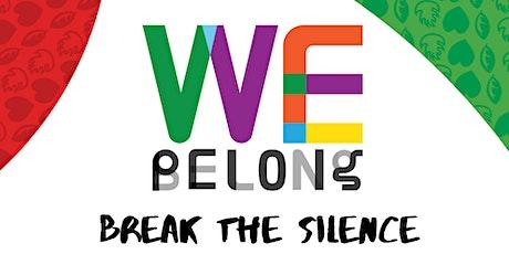 We Belong: Break The Silence - IDAHOT Breakfast tickets