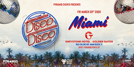 Disco Disco | Miami Music Week - Free W/ RSVP tickets
