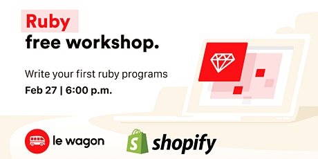 Le Wagon x Shopify - Code your first lines of Ruby tickets