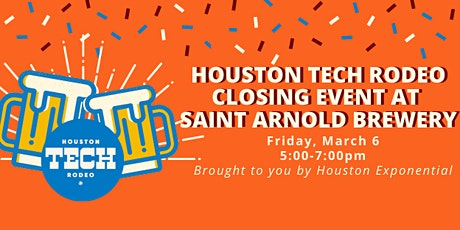 Houston Tech Rodeo Closing Event at Saint Arnold Brewery tickets