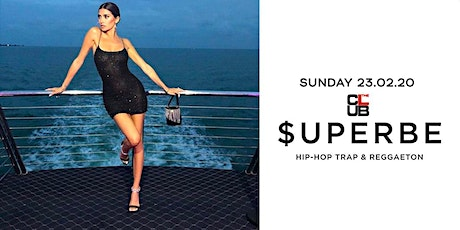 $UPERBE Party - Hip-hop & Reggaeton - Sunday 23 February  - The Club Milan biglietti