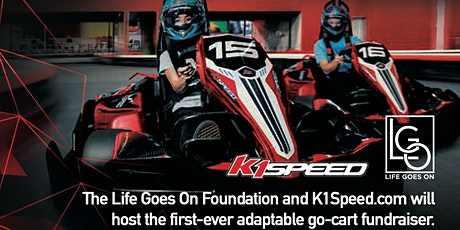 GO KART RACING FOR ALL-  An event for the Life Goes On Foundation tickets
