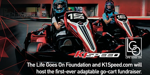 GO KART RACING FOR ALL-  An event for the Life Goes On Foundation