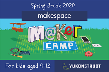 Maker Camp, Spring Break 2020 tickets