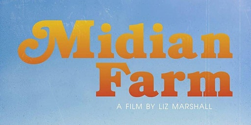 Midian Farm Film Screening & Benefit Concert