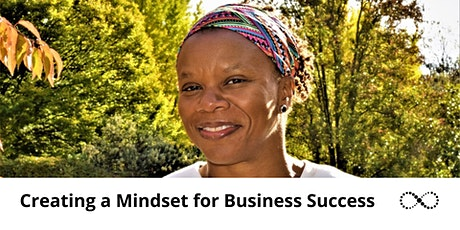 Creating a Mindset for Business Success tickets
