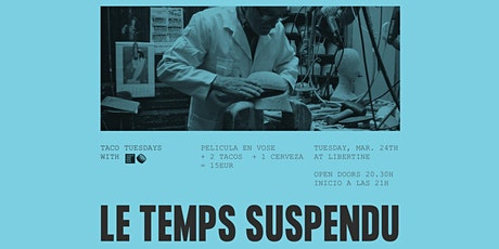 Taco Tuesday with Moritz: Le temps suspendu tickets